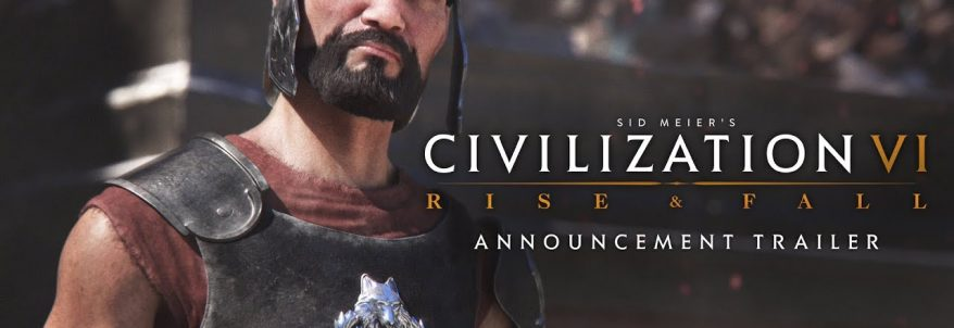 Sid Meier's Civilization VI: Rise and Fall – Trailer