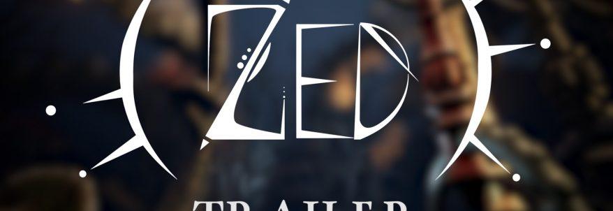 ZED - Trailer