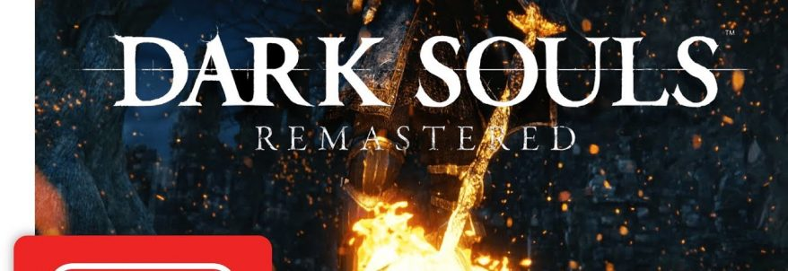 Dark Souls: Remastered – Trailer