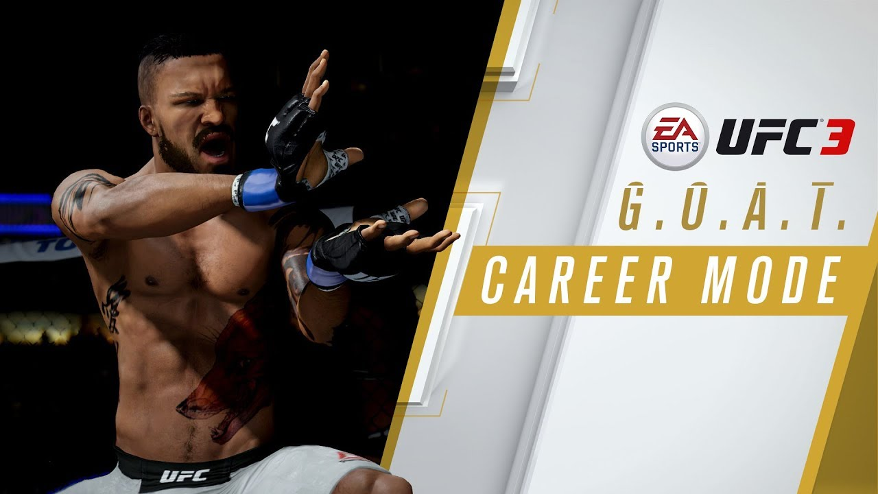 EA Sports UFC 3 – GOAT Career Mode Trailer