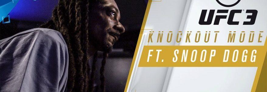 EA Sports UFC 3 - Knockout Mode ft. Snoop Dogg