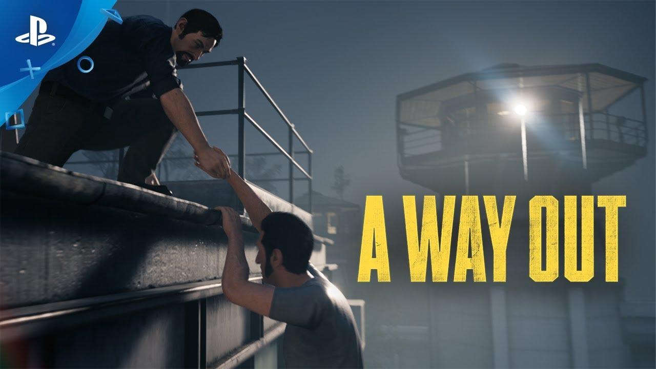 A Way Out – Trailer Lansare