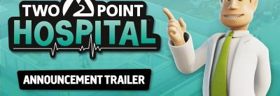Two Point Hospital – Trailer