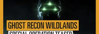 Tom Clancy's Ghost Recon: Wildlands – The Call – Special Operation Teaser