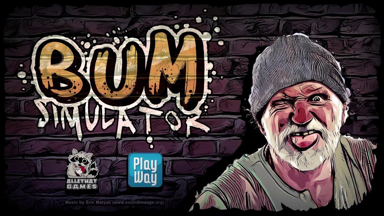 Bum Simulator – Trailer