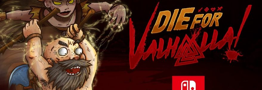 Die for Valhalla! - Trailer