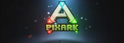 PixARK – Trailer