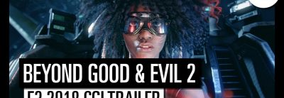 Beyond Good & Evil 2 – E3 2018 Cinematic Trailer