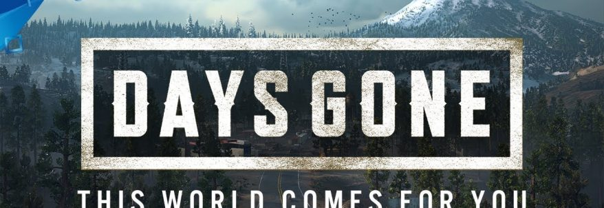 Days Gone – E3 2018 – This World Comes For You