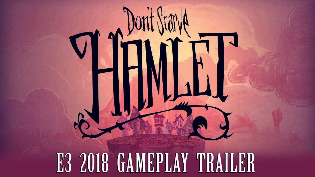 Don't Starve: Hamlet – E3 2018 Gameplay Trailer