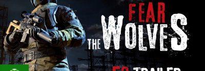 Fear the Wolves – E3 2018 Trailer