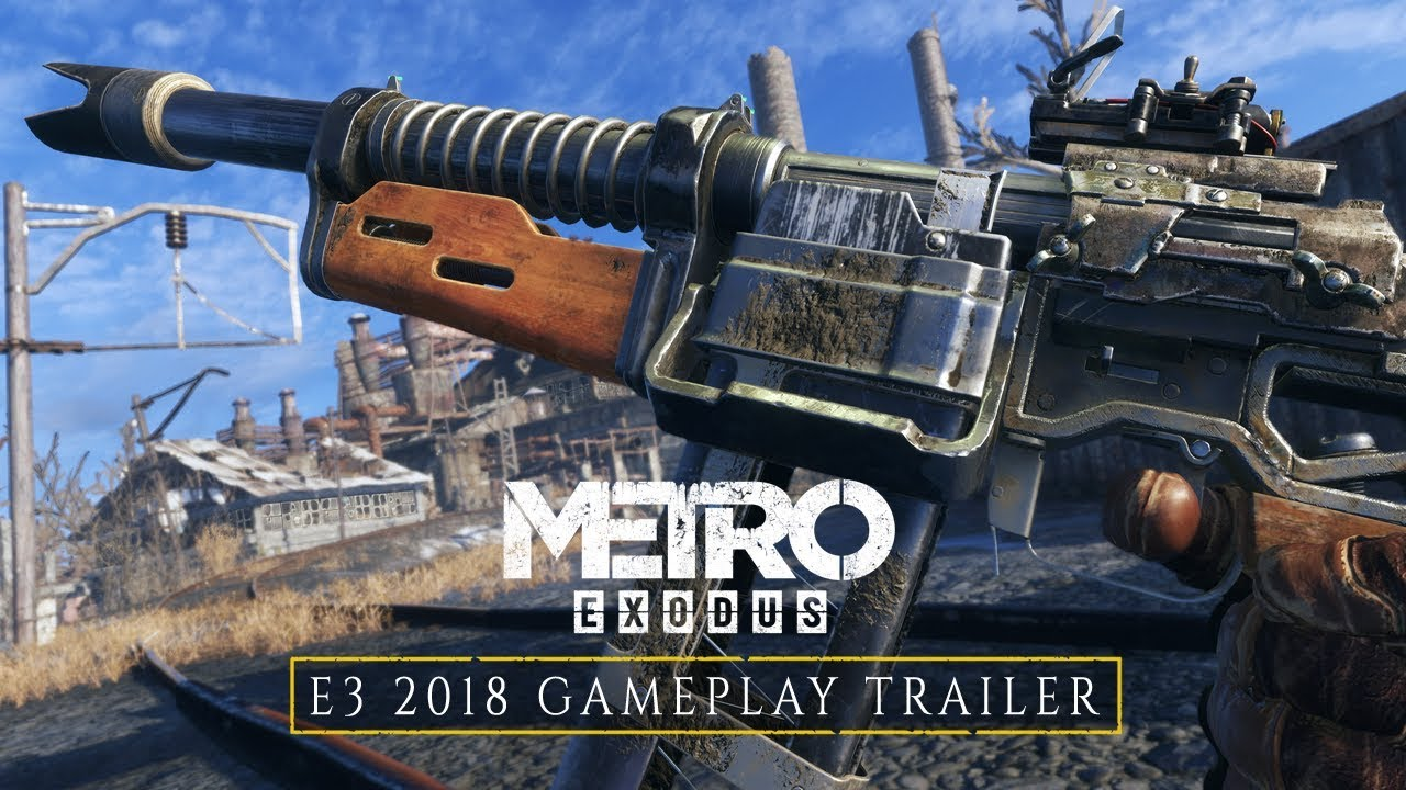 Metro Exodus – E3 2018 Gameplay Trailer