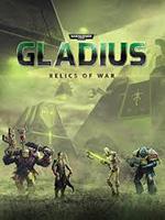 Warhammer 40,000: Gladius – Relics of War
