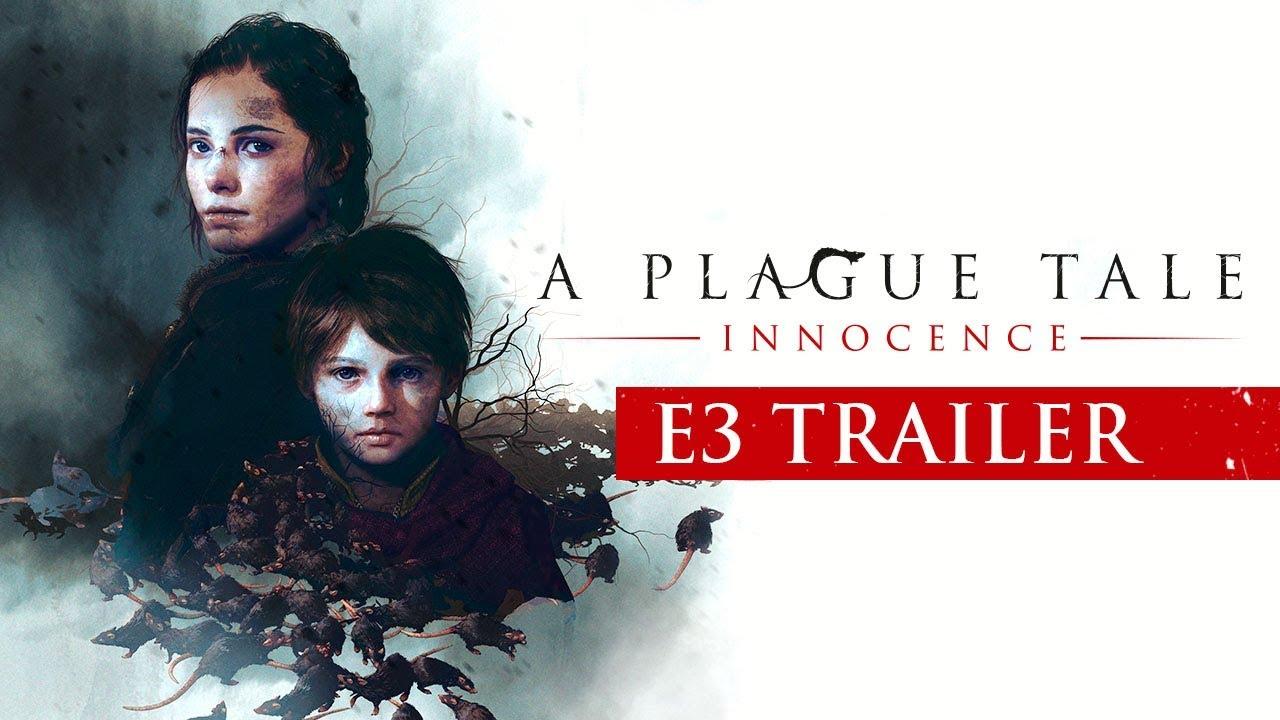 A Plague Tale: Innocence – E3 2018 Trailer