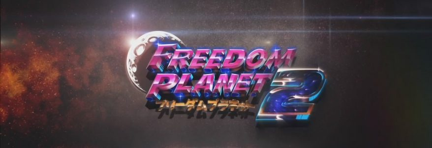 Freedom Planet 2 - Trailer