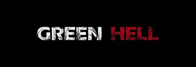 Green Hell – Trailer