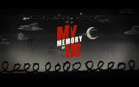 My Memory of Us – Trailer