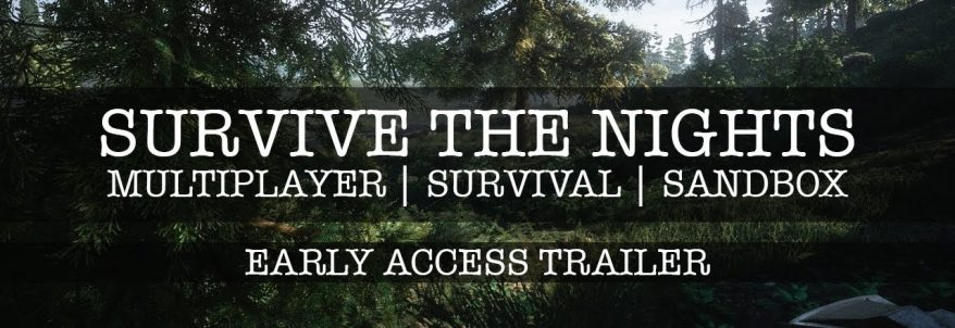 Survive The Nights – Gameplay Trailer
