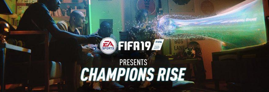 FIFA 19 - Champions Rise Trailer