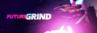 FutureGrind primește trailer de lansare
