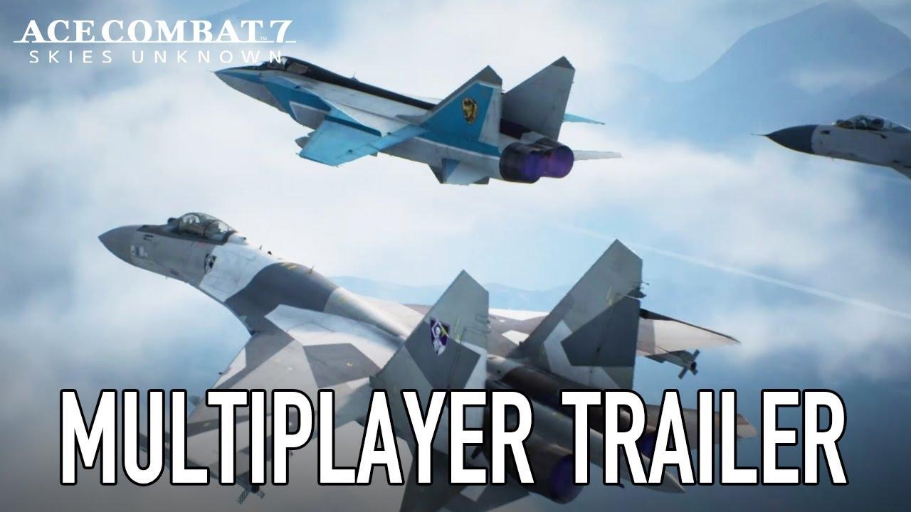 Modul multiplayer din Ace Combat 7: Skies Unknown prezentat