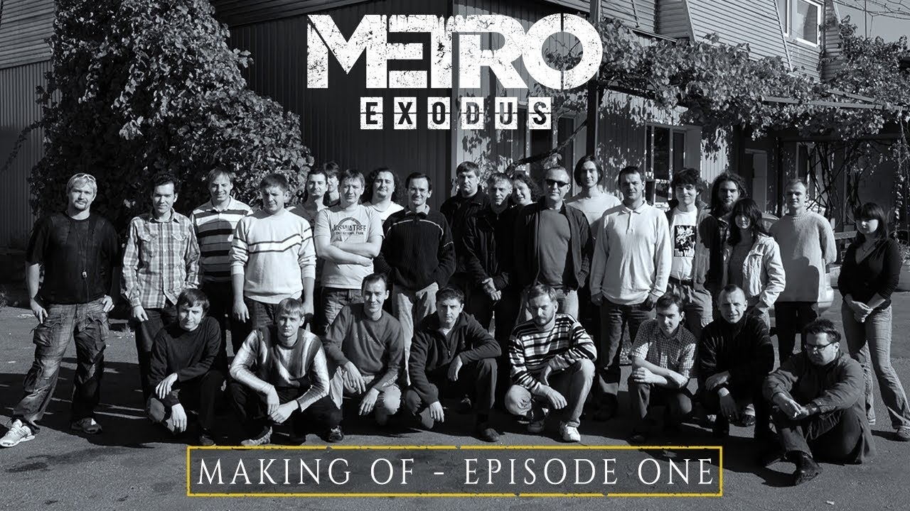 Primul episod din seria The Making of Metro Exodus