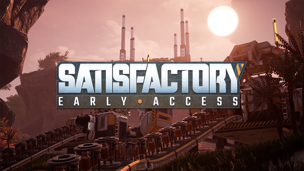 Satisfactory – Trailer