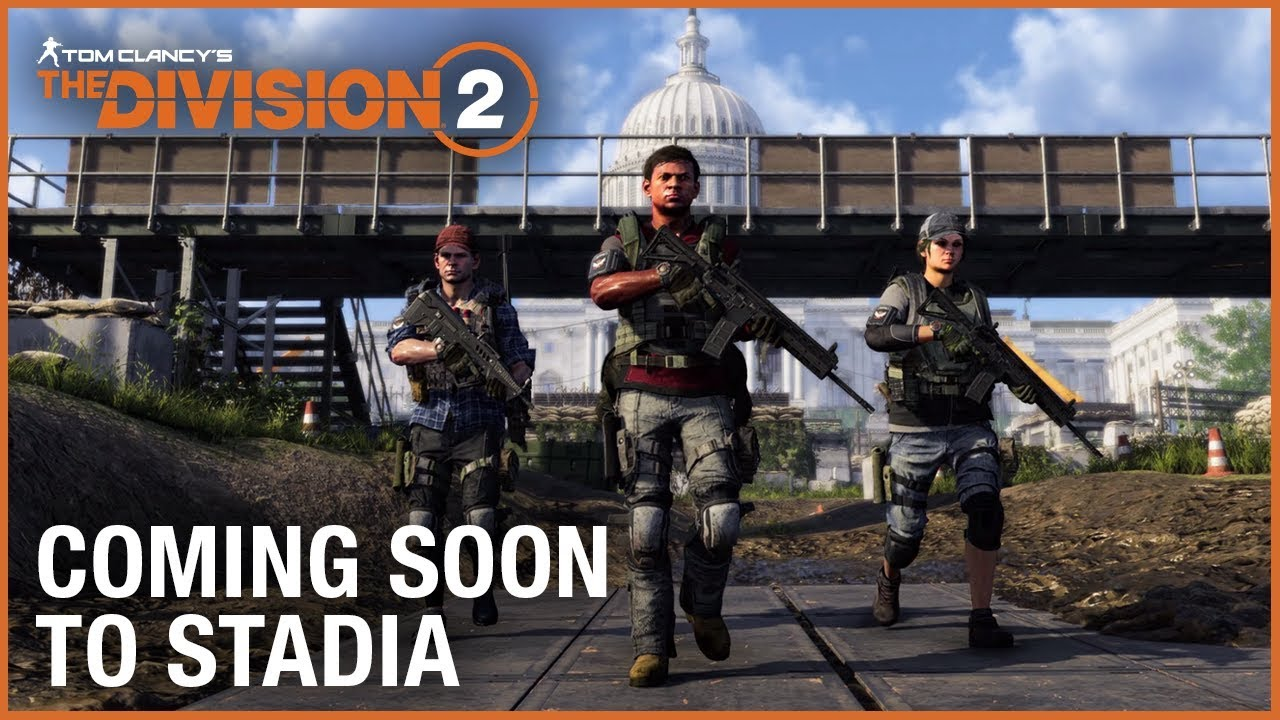 Tom Clancy's The Division 2 – Stadia Announcement Trailer